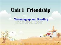 新人教版必修一课件:Unit 1 Friendship Section A Warming up and Reading