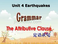 新人教版必修一课件:Unit 4 Earthquakes Section C Grammar