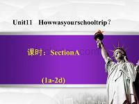 七年級英語下冊 unit 11 how was your school trip section a(1a-2d) (新版)人教新目標版
