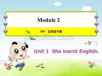 外研版小学英语五年级下册 Module2 Unit1 She learnt English 教学课件PPT