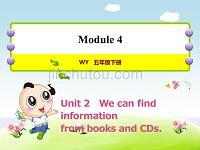 外研版小学英语五年级下册 Module4 Unit2 We can find information from books and CDs 教学课件PPT