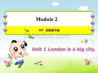 外研版小学英语四年级下册 Module2 Unit1 London is a big city 教学课件PPT